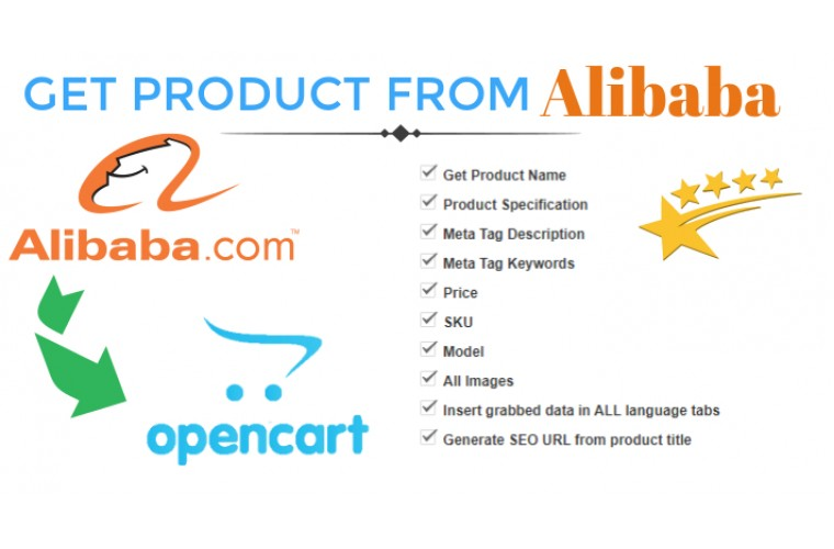 Opencart Extension Get Product data from alibaba.com to Opencart store