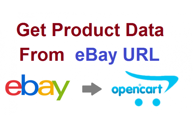 Opencart Extension Get Product data from eBay to Opencart store